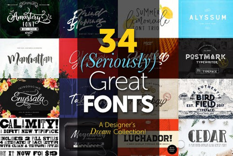 34 Seriously Great Fonts - Only $39 - MyDesignDeals