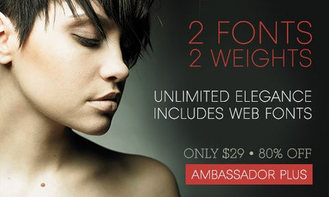 Luxurious Ambassador Plus Font Family of Four, Including Web Fonts - Only $29 - MyDesignDeals