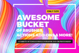 Awesome Bucket Of Brushes, Actions Add-Ons & More - Only $39 - MyDesignDeals