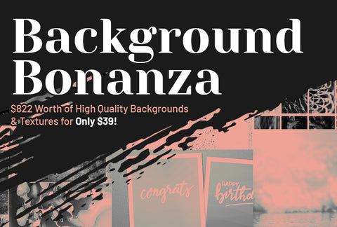 Background Bonanza - $800 Worth - Only $39 - MyDesignDeals