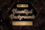 Bountiful Backgrounds - 4500+ Backgrounds - Just $39 - MyDesignDeals