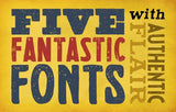 5 Fantastic Fonts with Authentic Flair - Only $20 - MyDesignDeals