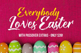 Everybody Loves Easter (with Passover Extras!) - $39 - MyDesignDeals