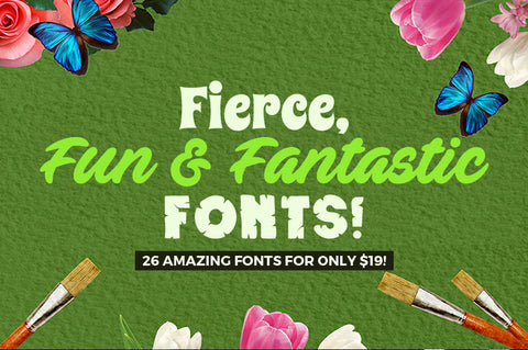 26 Fierce, Fun And Fantastic Fonts - Only $19 - MyDesignDeals