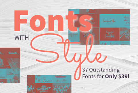 37 Fonts With Style - Outstanding Value At Only $39 - MyDesignDeals