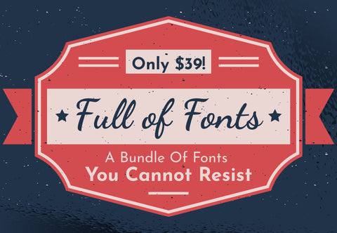Full Of Fonts - Just $39 - MyDesignDeals