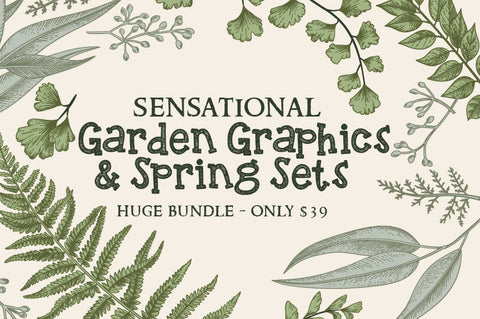 Sensational Garden Graphics And Spring Sets - Only $39 - MyDesignDeals