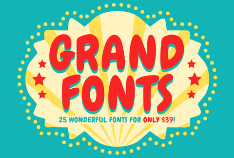 25 Grand & Wonderful Fonts - Only $39 - MyDesignDeals