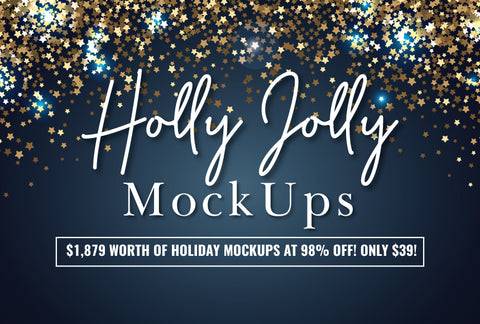 Holly Jolly Mockups & Photos - Only $39 - MyDesignDeals