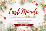 Last-Minute Christmas Craft Bundle - Only $19! - MyDesignDeals