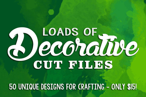 Loads Of Decorative Cut Files - Only $15 - MyDesignDeals