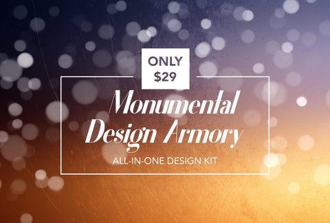 Monumental Design Armory - All-in-One Design Kit - Only $29 - MyDesignDeals