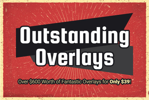 Outstanding Overlays - Worth Over $600! - MyDesignDeals