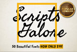 Back by Popular Demand - Scripts Galore - 50 Beautiful Fonts For Only $19 - MyDesignDeals