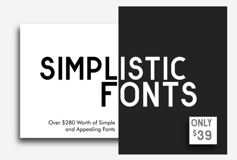 Simplistic Fonts - Over $280 Worth Of Simple Fonts - Just $39 - MyDesignDeals