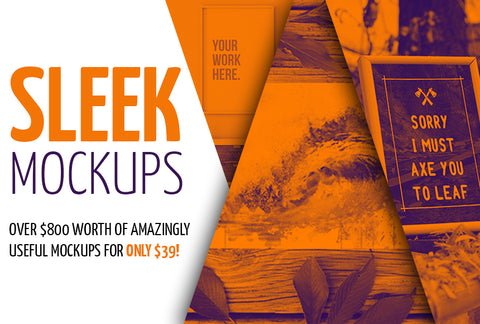 Sleek Mockups - Worth $830 - Only $39 - MyDesignDeals