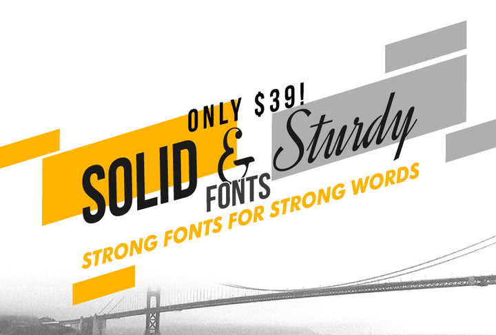 Solid and Sturdy Fonts - Just $39! - MyDesignDeals