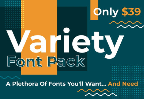 Variety Font Pack - Just $39 - MyDesignDeals