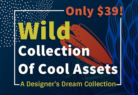 Wild Collection Of Cool Assets - Just $39 - MyDesignDeals