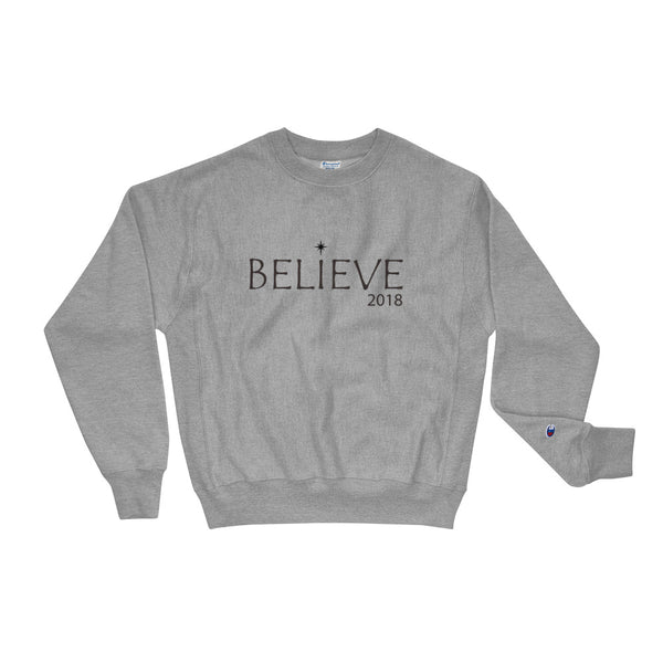 Champion Sweatshirt w/ Believe Logo