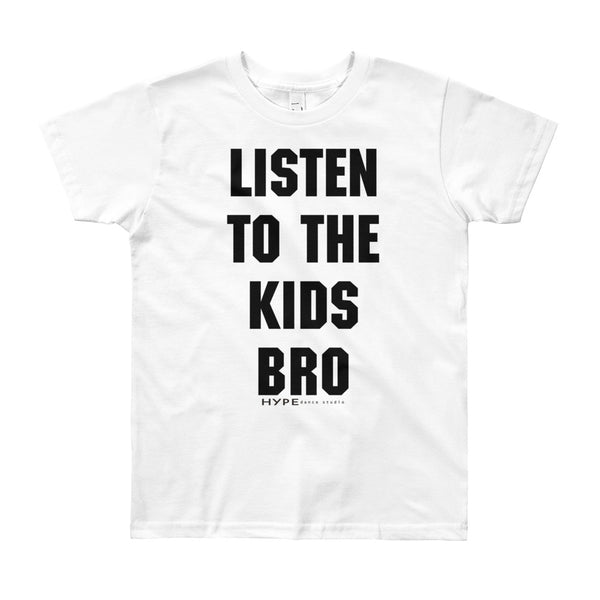 Listen to the Kids Youth T-Shirt