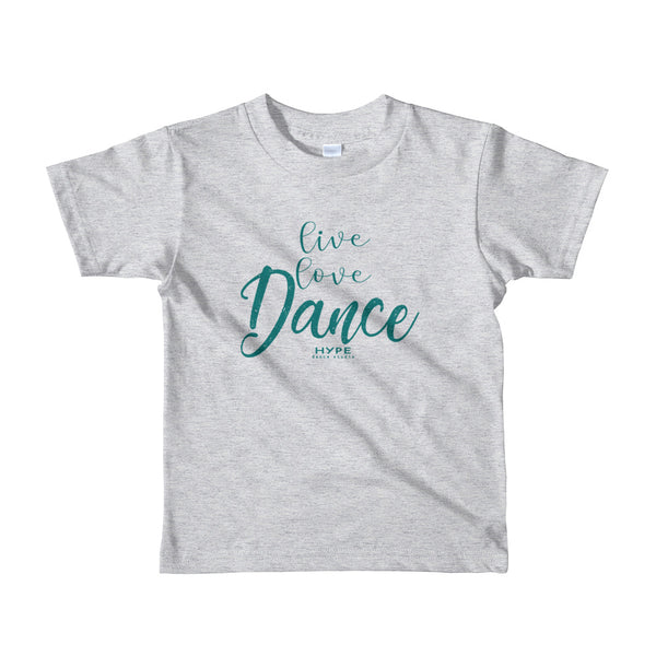 Live Love Dance Toddlers t-shirt