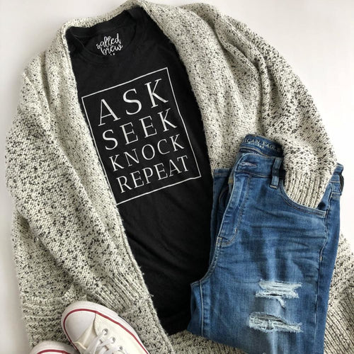 Ask Seek Knock Repeat Tee - Christian T-shirt - Salted Brew