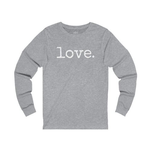 Love. - Long Sleeve Tee - Athletic Heather / S - T-shirts
