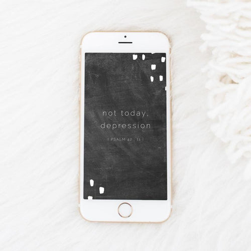 Not Today Depression Phone Background - Digitals