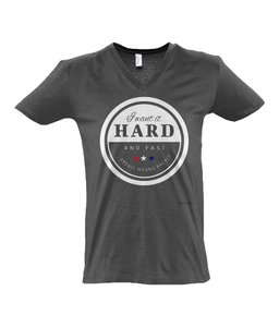 I Want It Hard & Fast - Brexit T-Shirt