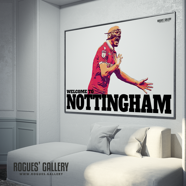Yohan Benalouane Nottingham Forest goal versus Derby County Welcome To Nottingham Print mask A0 edits