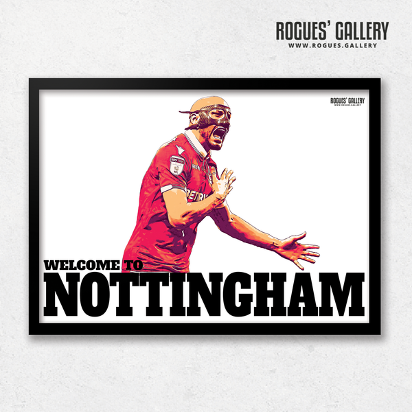 Yohan Benalouane Nottingham Forest goal versus Derby County Welcome To Nottingham Print mask A3 edit