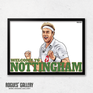 Stuart Broad Welcome To Nottingham Notts CCC Trent Bridge cricketer bowler England Barmy Army 500 wickets A3 art print great
