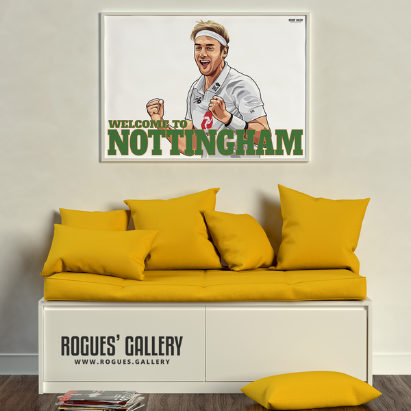 Stuart Broad Welcome To Nottingham Notts CCC Trent Bridge cricketer bowler England Barmy Army 500 wickets Ltd Edition A1 art print great