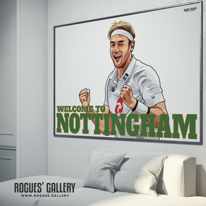 Stuart Broad Welcome To Nottingham Notts CCC Trent Bridge cricketer bowler England Barmy Army 500 wickets A0 art print Outlaws