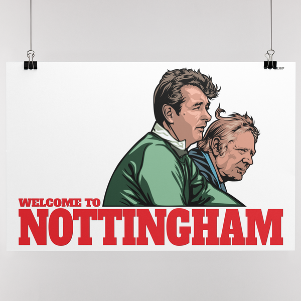 Brian Clough & Peter Taylor Nottingham Forest Welcome To Nottingham Print