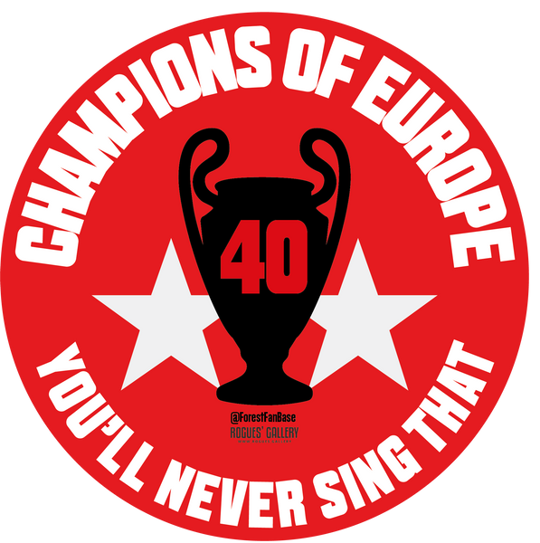 Nottingham Forest retro Champions of Europe You'll never sing that sticker