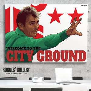 Brian Clough Nottingham Forest Manager European Cup winner The City Ground Welcome NFFC COYR a0 print