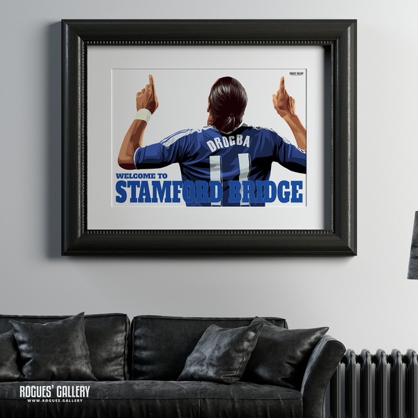 Didier Drogba Chelsea Welcome To Stamford Bridge striker shirt name Ivory Coast goals A1 print