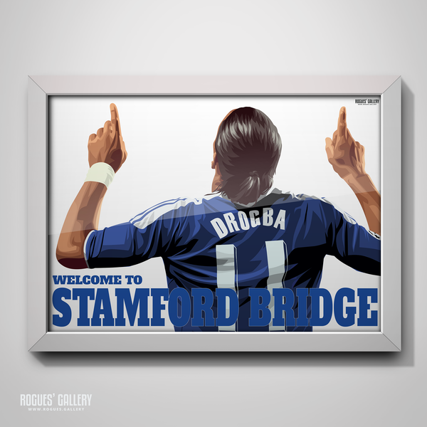 Didier Drogba Chelsea Welcome To Stamford Bridge striker shirt name Ivory Coast goals A3 print retro