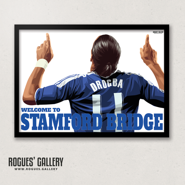 Didier Drogba Chelsea Welcome To Stamford Bridge striker shirt name Ivory Coast goals A3 print