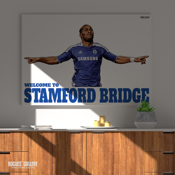 Didier Drogba Chelsea Welcome To Stamford Bridge striker Ivory Coast goals poster greatest