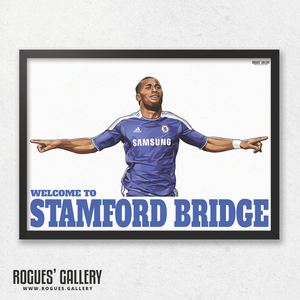 Didier Drogba Chelsea Welcome To Stamford Bridge striker Ivory Coast goals A3 print