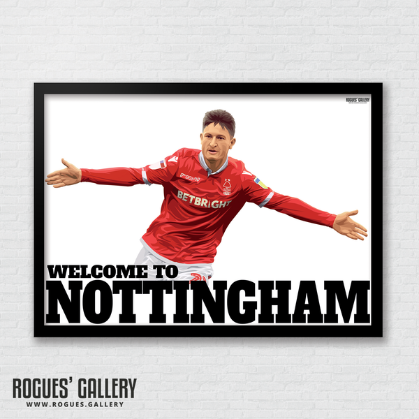 Joe Lolley Nottingham Forest Winger Welcome to Nottingham A3 art print ltd edition