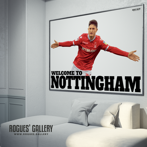 Joe Lolley Nottingham Forest Winger Welcome to Nottingham A0 art print ltd edition