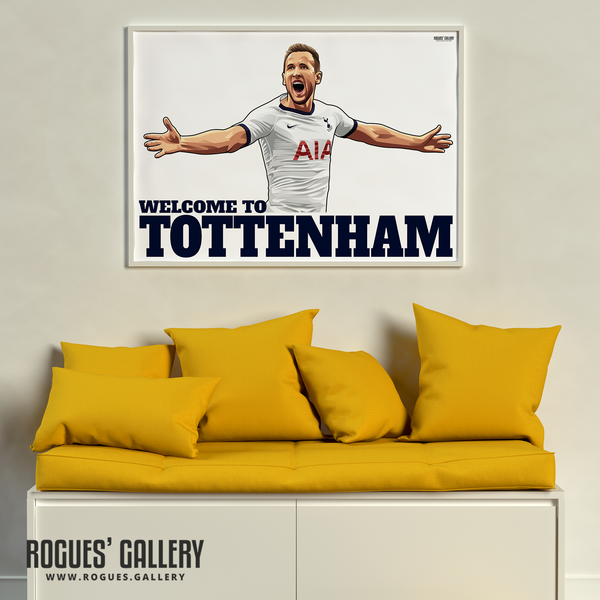 Harry Kane Spurs THFC Striker England captain Welcome To Tottenham A1 print