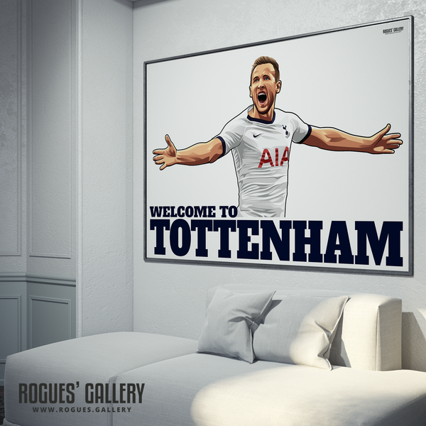 Harry Kane Spurs THFC Striker England captain Welcome To Tottenham A0 print