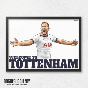 Harry Kane Spurs THFC Striker England captain Welcome To Tottenham A3 print