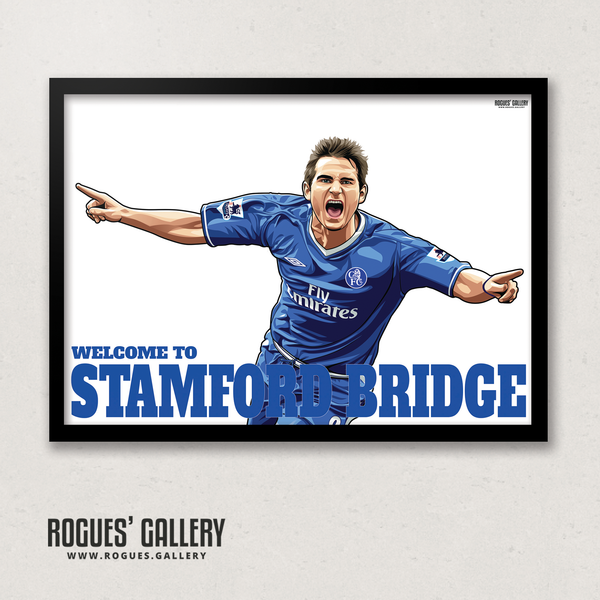 Frank Lampard Chelsea Welcome To Stamford Bridge midfielder Manager A3 print