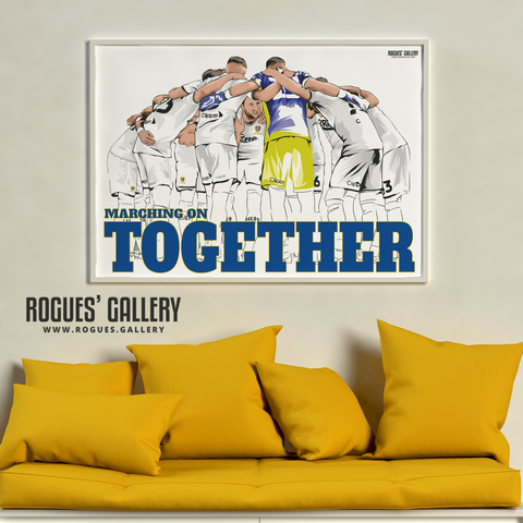 Leeds United LUFC Marching On Together Print poster A0 Promotion